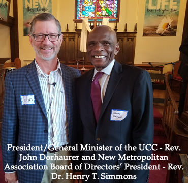 President/General Minister of the UCC - Rev. John Dorhaurer and New Metropolitan Association Board of Directors' President - Rev. Dr. Henry T. Simmons